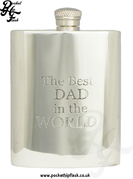 Pewter Hip Flask Best Dad in the World 6oz