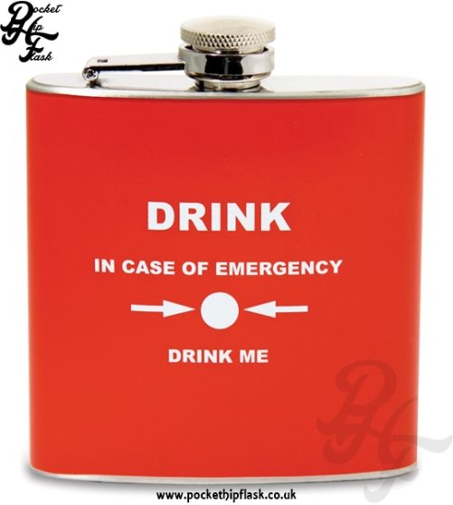 Red Drink in Emergency Stainless Steel 6oz Hip Flask