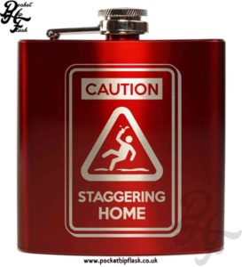 Caution Staggering Home Red 6oz Hip Flask