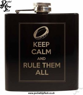 Keep Calm and Rule Them all Black 6oz Hip Flask