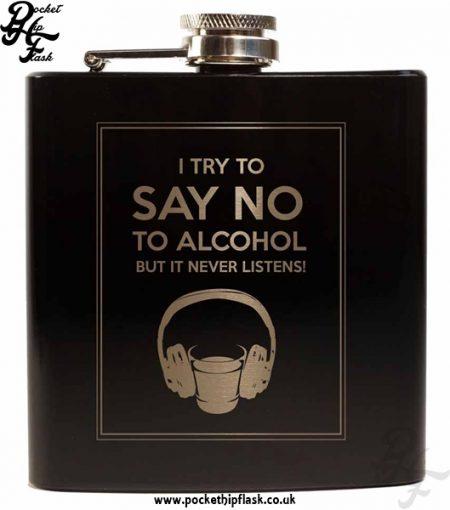 Say No To Alcohol Black 6oz Hip Flask