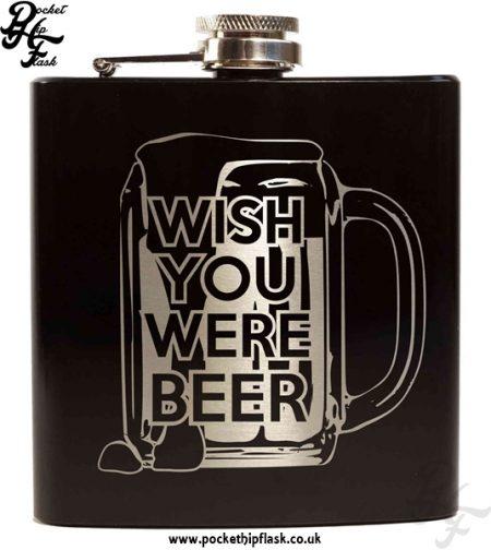 Wish You Were Beer Black 6oz Hip Flask
