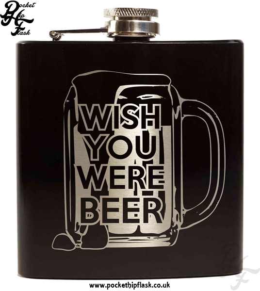 Wish You Were Beer Black 6oz Hip Flask