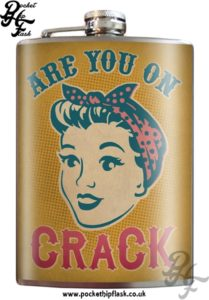 Are you on Crack 8oz Stainless Steel Hip Flask