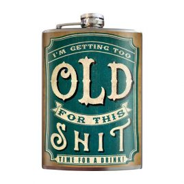 Old-Shit-8oz-Stainless-Steel-Hip-Flask